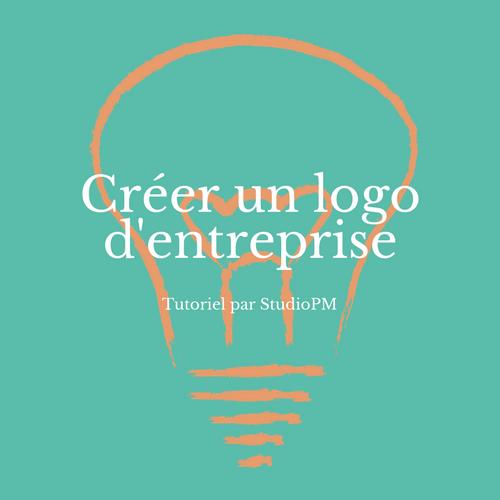Cr er un logo pour son entreprise studiopm for Quelle entreprise creer en 2017